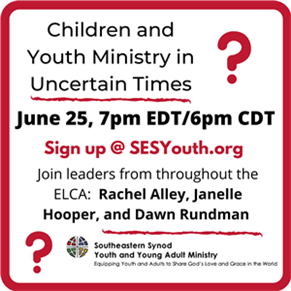 WEBINAR: Children and Youth Ministry in Uncertain Times
